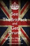 The Brit Pack USA Red Lion May Poster